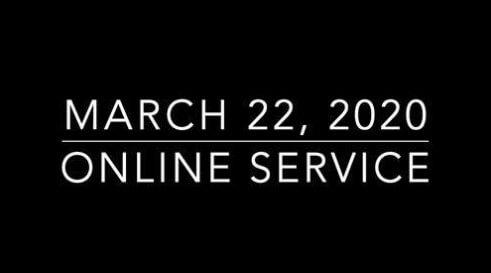 3/22 Online Worship Service