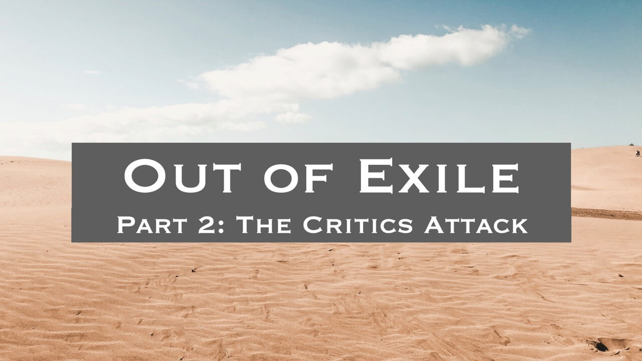 Out of Exile: The Critics Attack